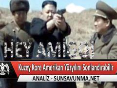 Kuzey Kore Amerikan Yüzyılını Sonlandırabilir