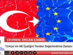 Türkiye'nin AB Üyeliğini Yeniden Değerlendirme Zamanı Geldi mi?
