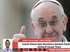 Katolik Kilisesi Seks Skandalının Sembolü Kardinal İçin Görkemli Cenaze Töreni