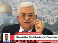 Mahmud Abbas, Birleşik Devletlere Karşı Türkler Kadar Öfkeli Değil