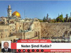 Neden Şimdi Kudüs?