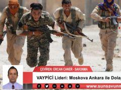 VAYPİCİ Lideri: Moskova Ankara ile Dolap Çevirdi