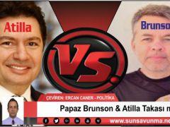 Papaz Brunson & Atilla Takası mı?