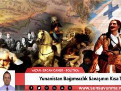 Yunanistan Bağımsızlık Savaşının Kısa Tarihi
