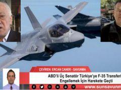 ABD'li Üç Senatör Türkiye'ye F-35 Transferini Engellemek İçin Harekete Geçti