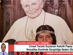 Cinsel Tacizle Suçlanan Katolik Papaz Versailles Kentinde Gerginliğe Neden Oldu
