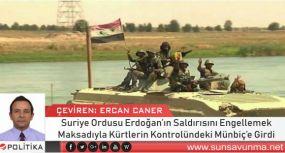 Suriye Ordusu Erdoğan'ın Saldırısını Engellemek Maksadıyla Kürtlerin Kontrolündeki Münbiç'e Girdi