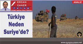 Türkiye Neden Suriye'de?