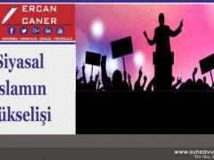 Siyasal İslam'ın Yükselişi