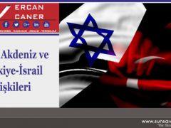 Doğu Akdeniz ve Türkiye-İsrail İlişkileri