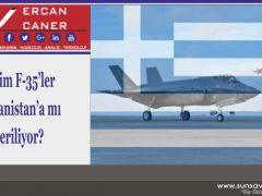 Bizim F-35'ler Yunanistan'a mı veriliyor?
