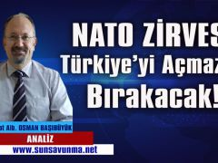 NATO Zirvesi Türkiye'yi açmazda bırakacak!