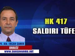 HK 417 SALDIRI TÜFEĞİ
