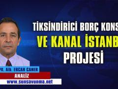 Tiksindirici Borç Konsepti ve Kanal İstanbul Projesi