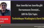 Akar Amerika'nın Amerika gibi Davranmasını İstemişti… ABD De Öyle Yaptı; Teröristbaşını Washington'a Davet Etti!..