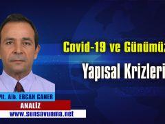 Covid-19 ve Günümüzün Yapısal Krizleri