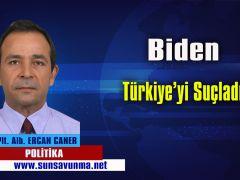 Biden Türkiye'yi Suçladı