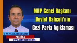 MHP Genel Başkanı Devlet Bahçeli'nin Gezi Parkı Açıklaması